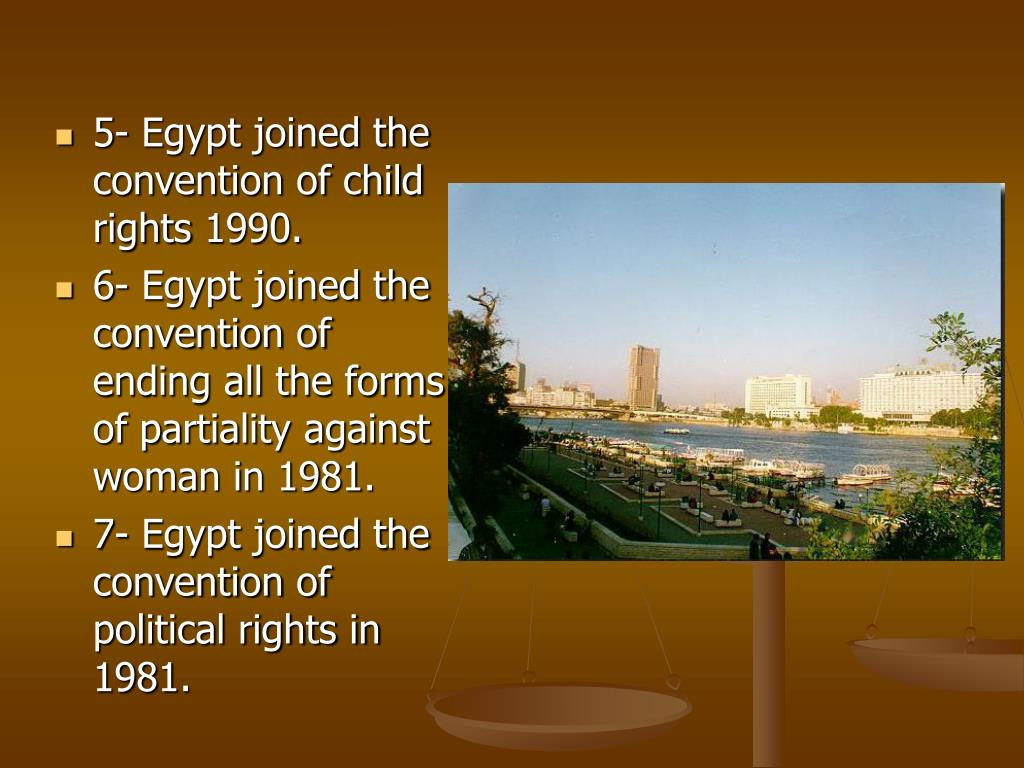 5- Egypt joined the convention of child rights 1990.
