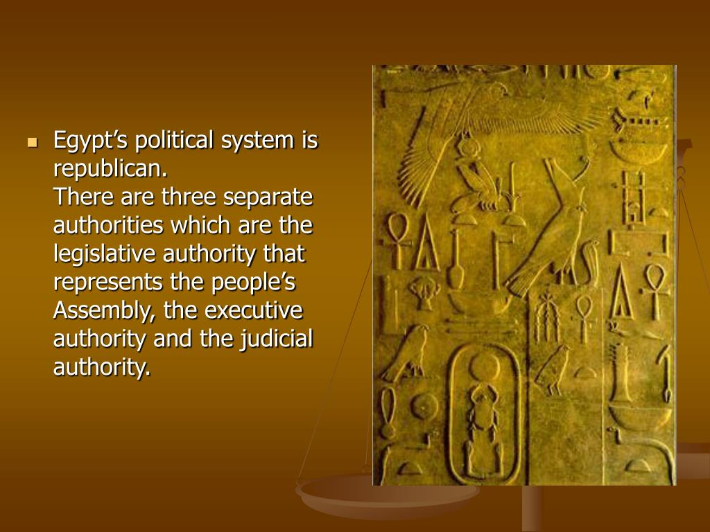 Egypt's political system is republican.
