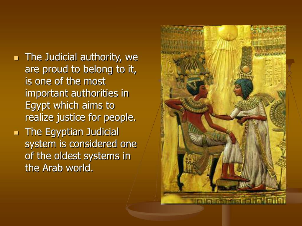 The Judicial authority, we are proud to belong to it, is one of the most important authorities in Egypt which aims to realize justice for people.