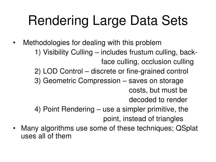 Rendering Large Data Sets