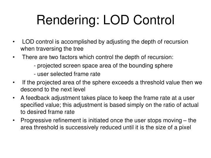 Rendering: LOD Control