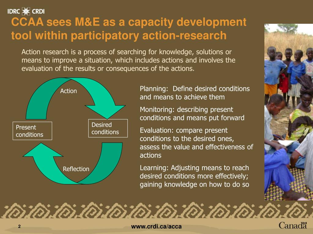 CCAA sees M&E as a capacity development tool within participatory action-research