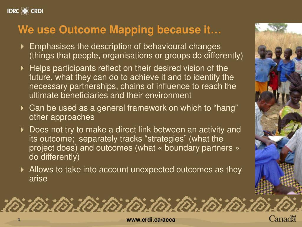 We use Outcome Mapping because it…