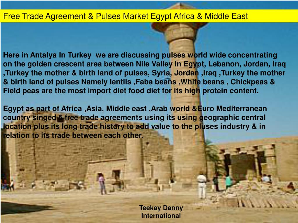 Free Trade Agreement & Pulses Market Egypt Africa & Middle East