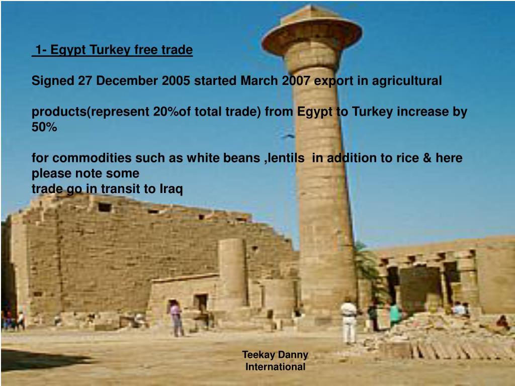 1- Egypt Turkey free trade
