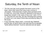 saturday the tenth of nisan