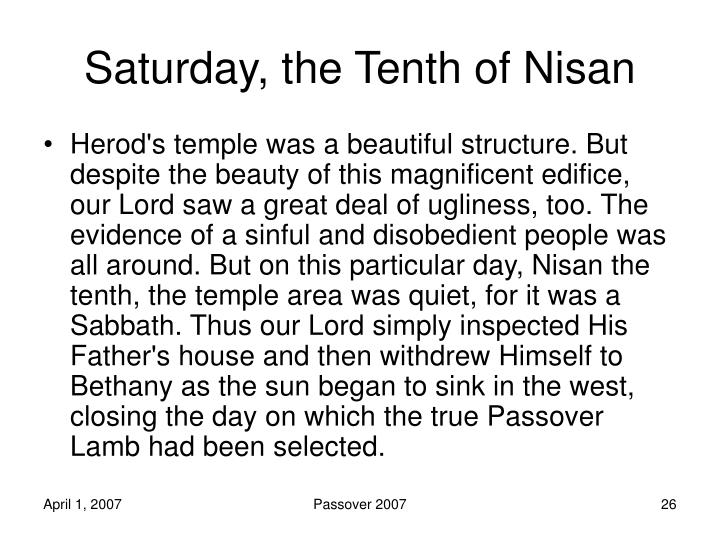 Saturday, the Tenth of Nisan