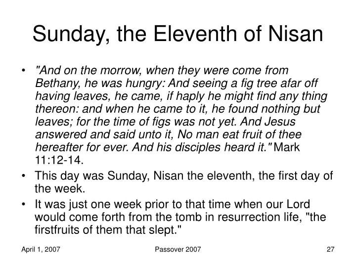 Sunday, the Eleventh of Nisan