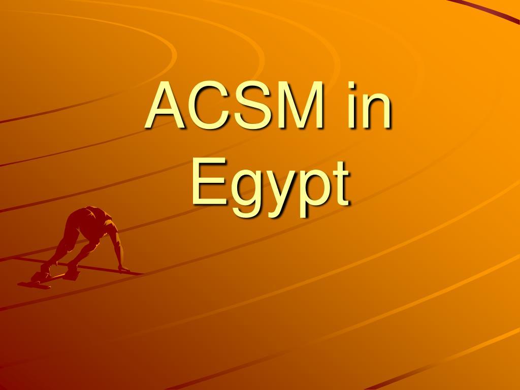 ACSM in Egypt