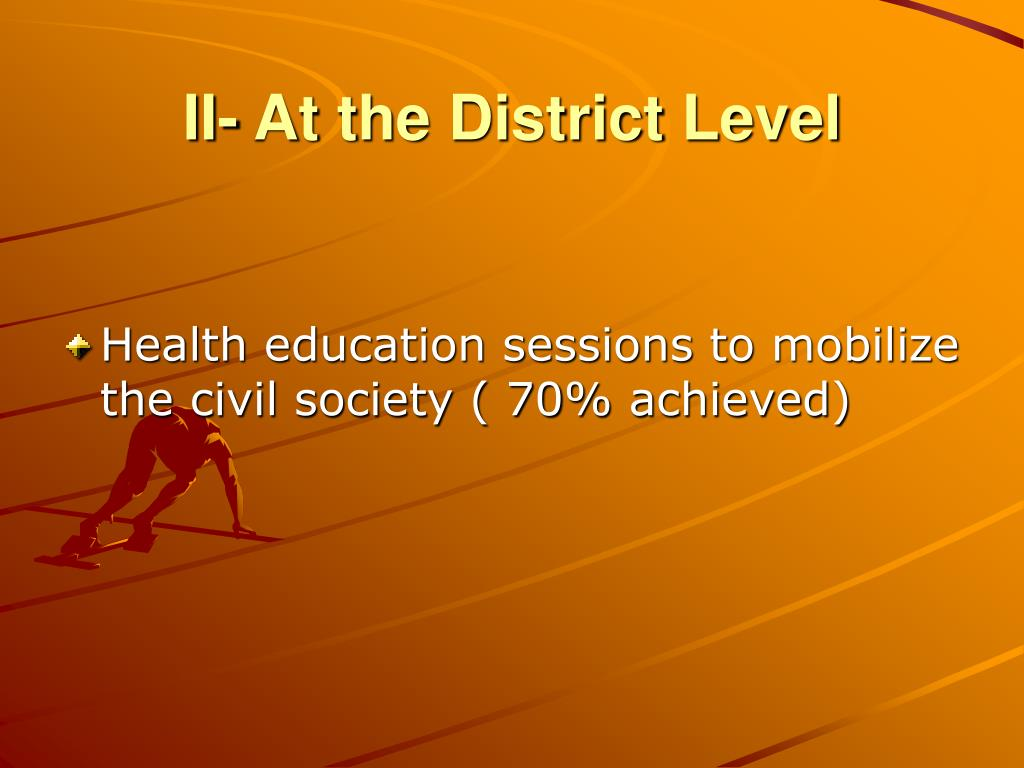 II- At the District Level