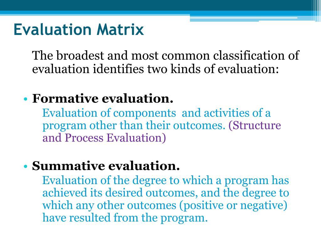 Evaluation Matrix