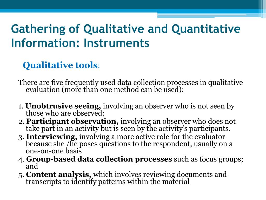 Gathering of Qualitative and Quantitative Information: Instruments