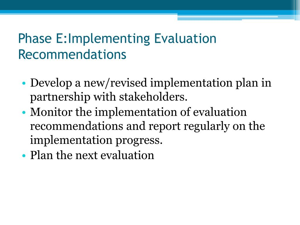 Phase E:Implementing Evaluation