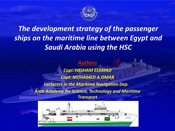 The development strategy of the passenger ships on the maritime line between Egypt and Saudi Arabia ...