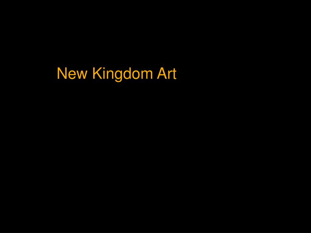 New Kingdom Art