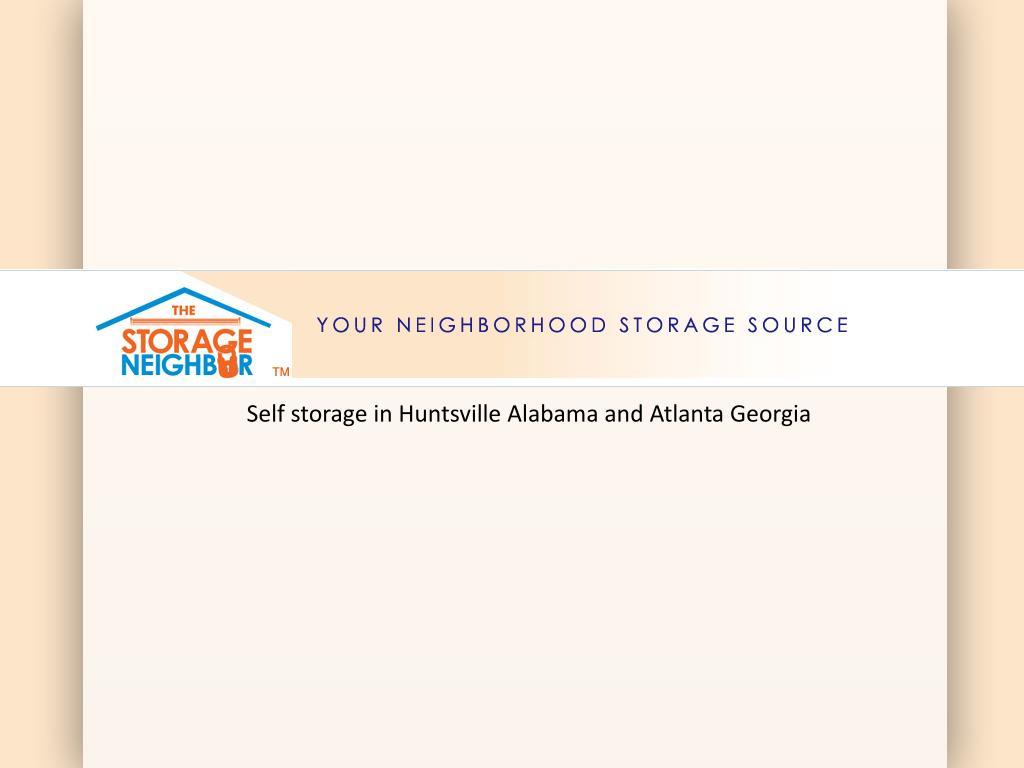 Self storage in Huntsville Alabama and Atlanta Georgia