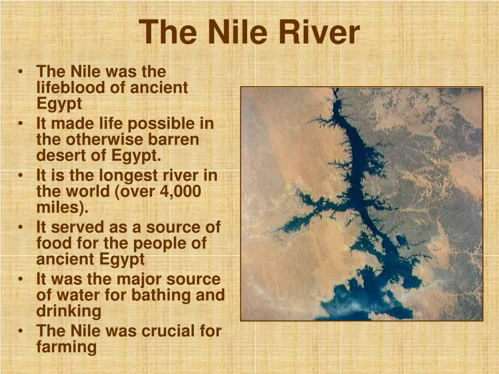 The Nile was the lifeblood of ancient Egypt
