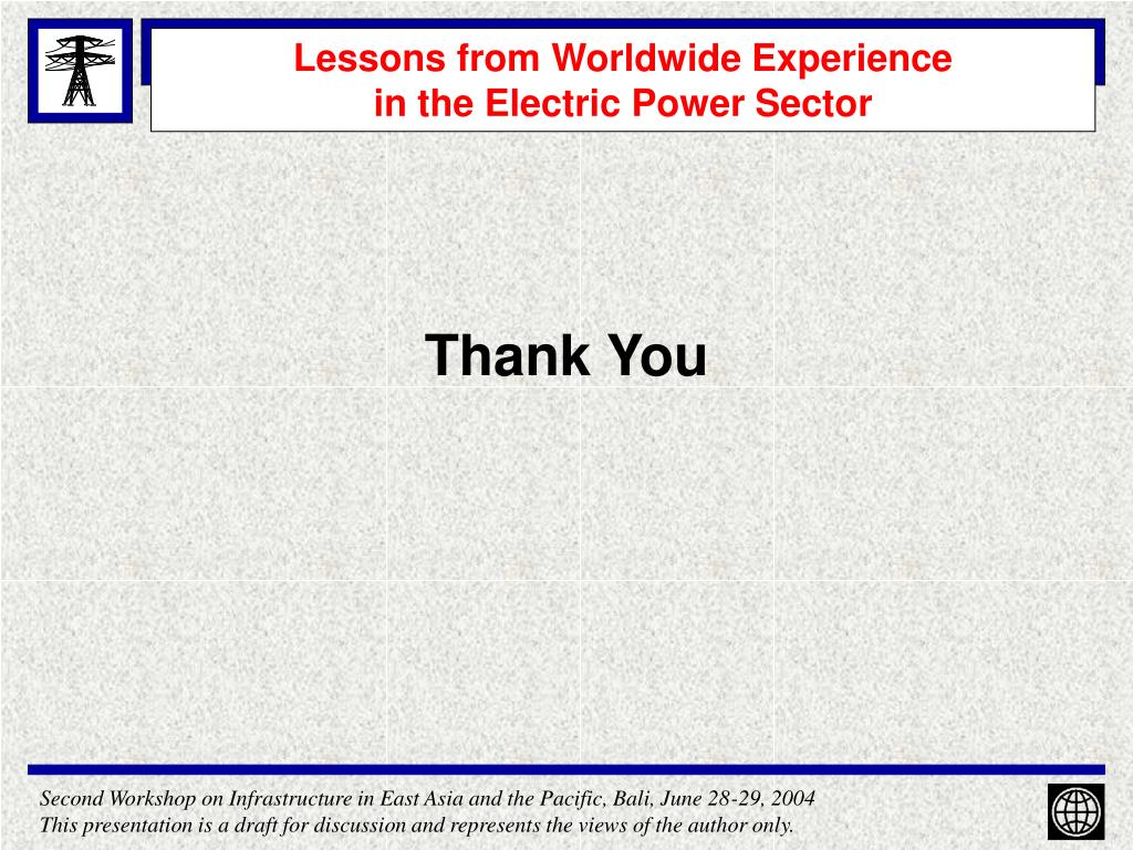 Lessons from Worldwide Experience