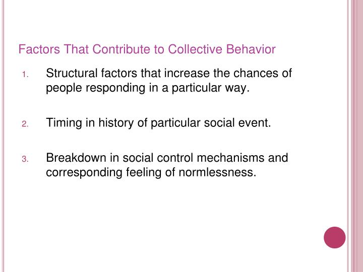 Factors That Contribute to Collective Behavior