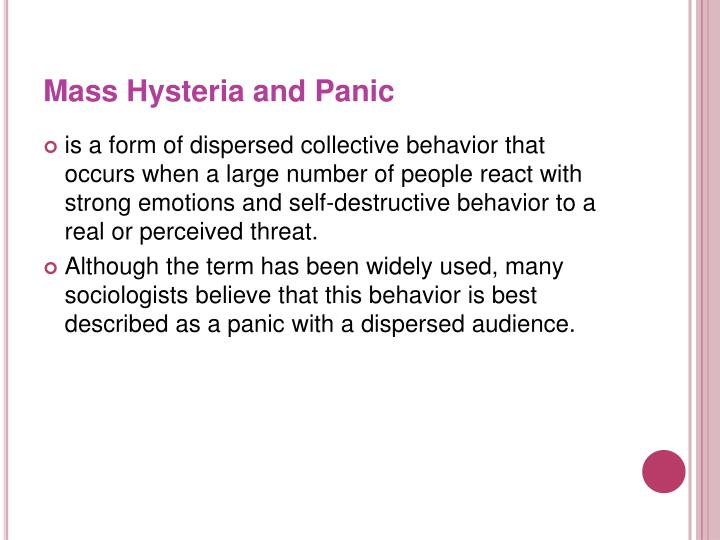 Mass Hysteria and Panic