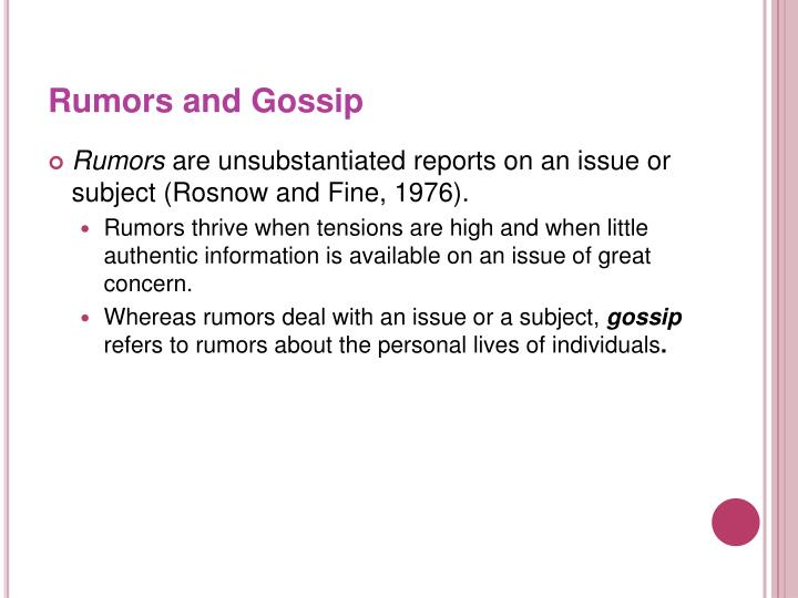 Rumors and Gossip