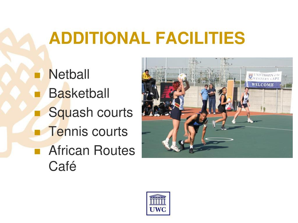 ADDITIONAL FACILITIES