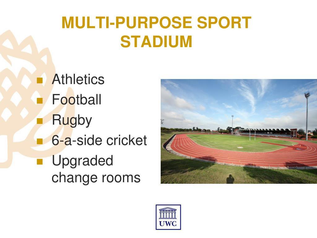 MULTI-PURPOSE SPORT STADIUM