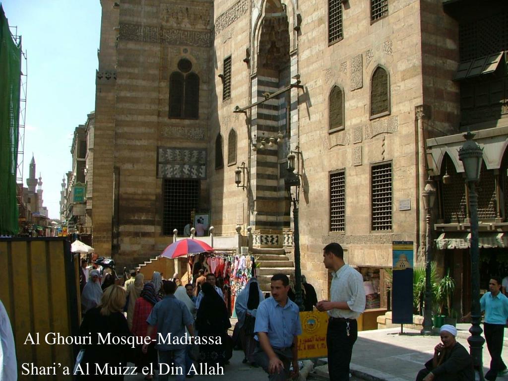 Al Ghouri Mosque-Madrassa