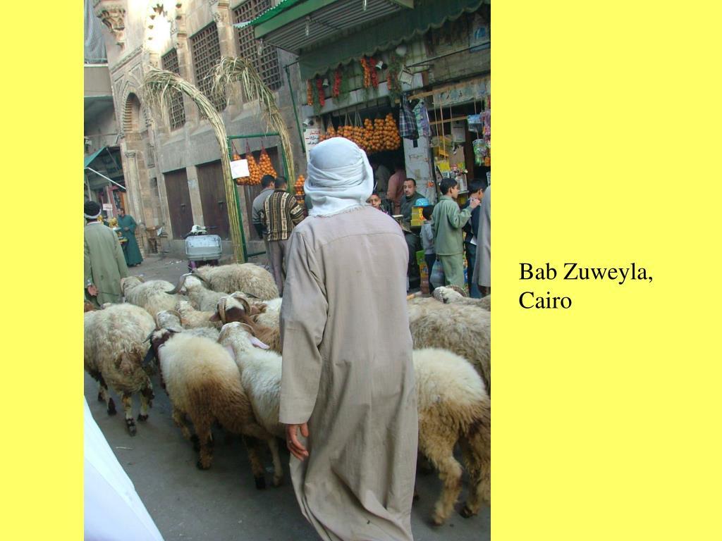 Bab Zuweyla, Cairo