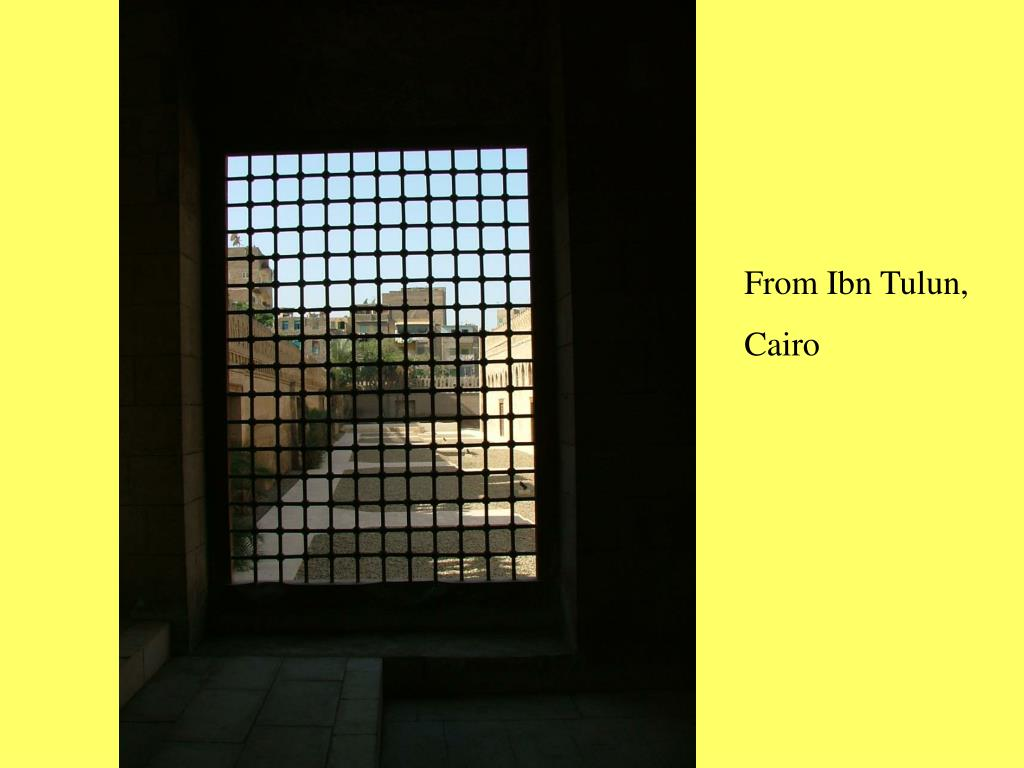 From Ibn Tulun,