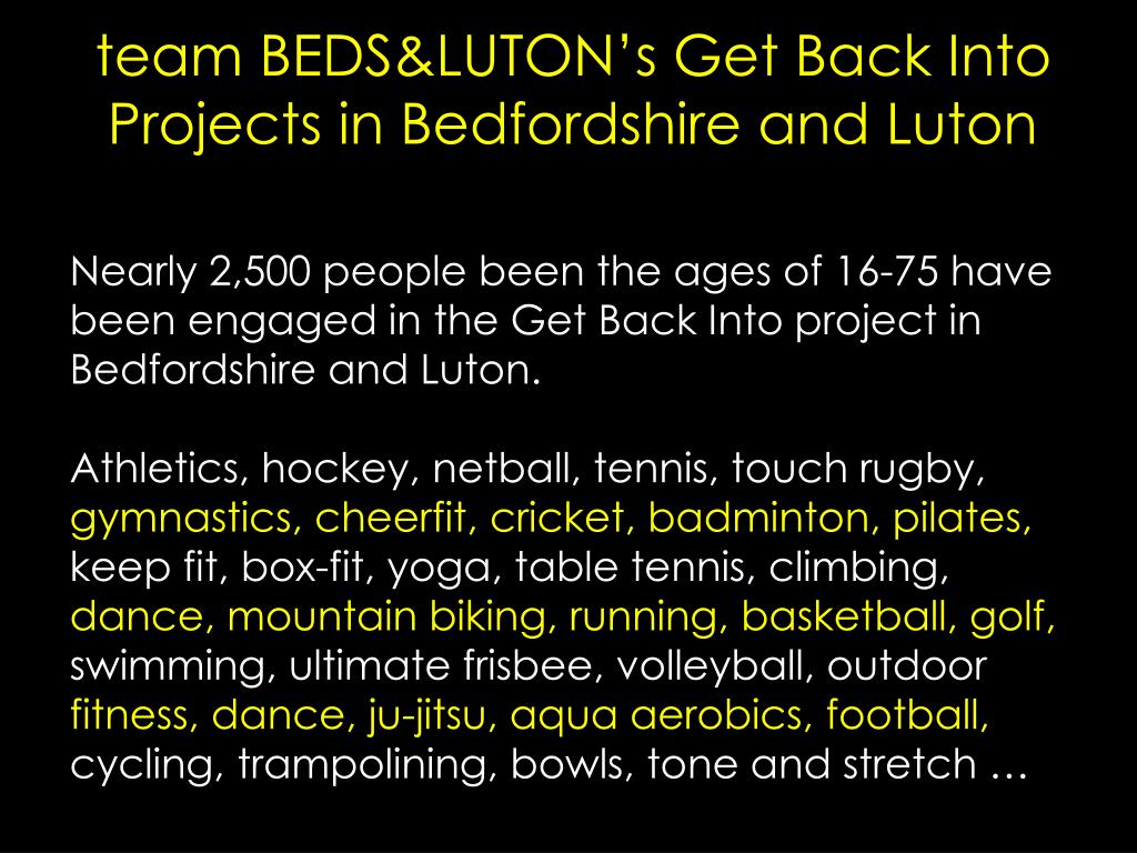 team BEDS&LUTON's Get Back Into Projects in Bedfordshire and Luton
