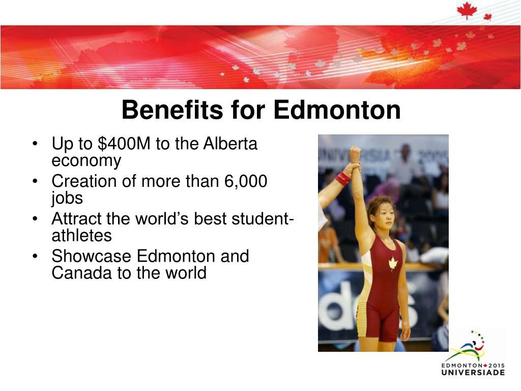 Benefits for Edmonton