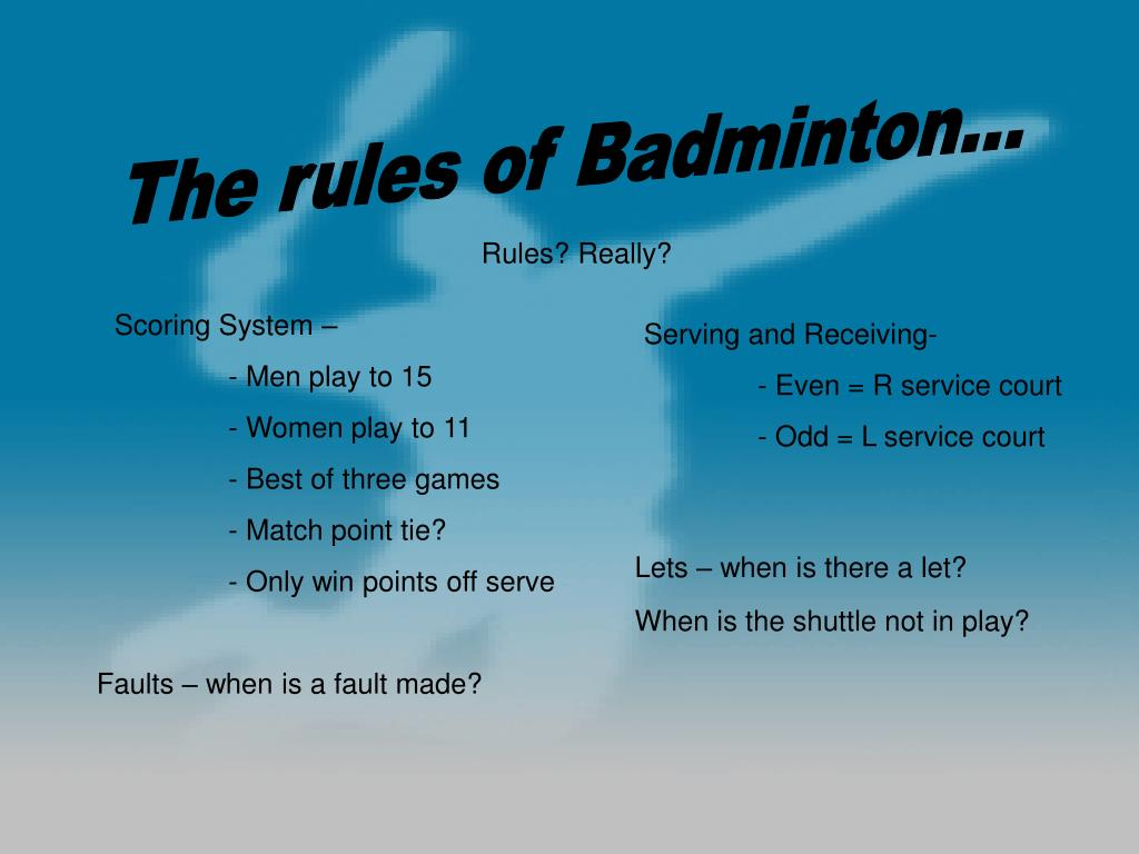 The rules of Badminton...