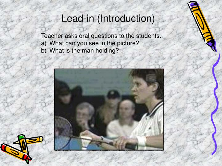Lead-in (Introduction)