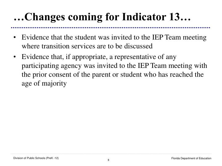 …Changes coming for Indicator 13…