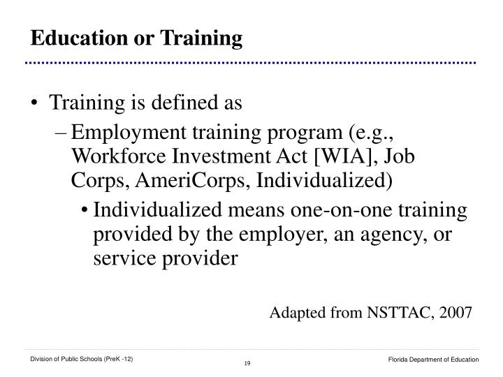 Education or Training