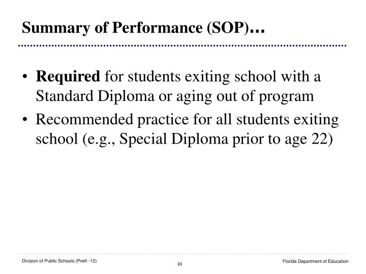 Summary of Performance (SOP)