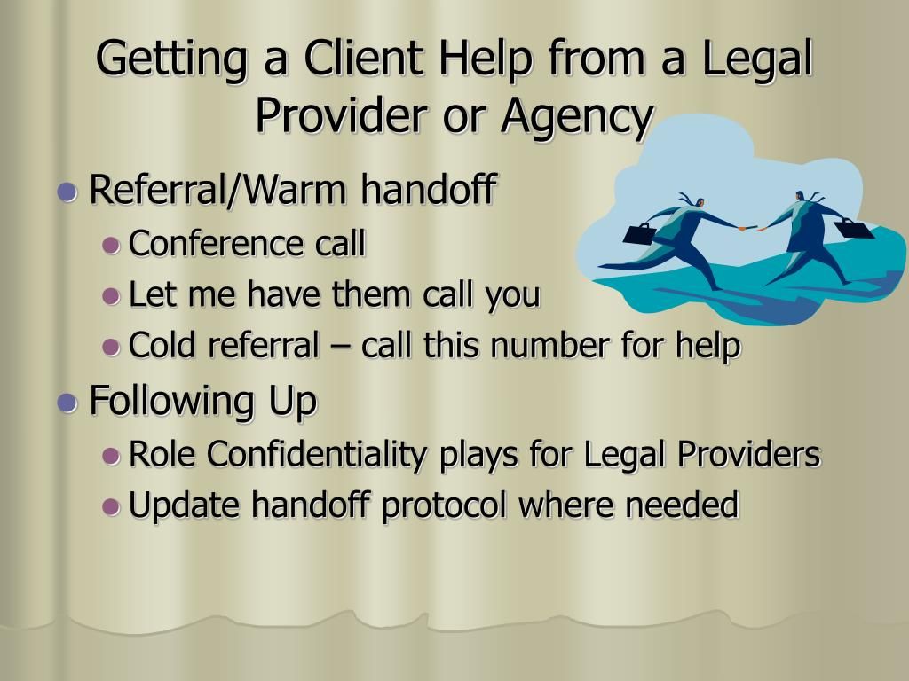 Getting a Client Help from a Legal Provider or Agency