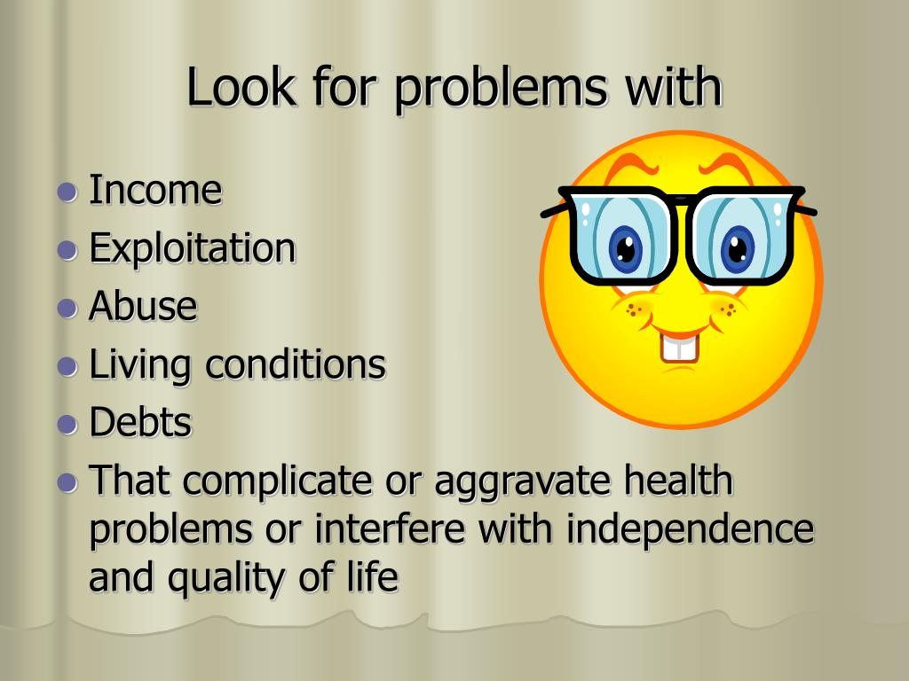 Look for problems with