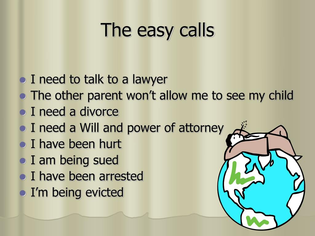 The easy calls