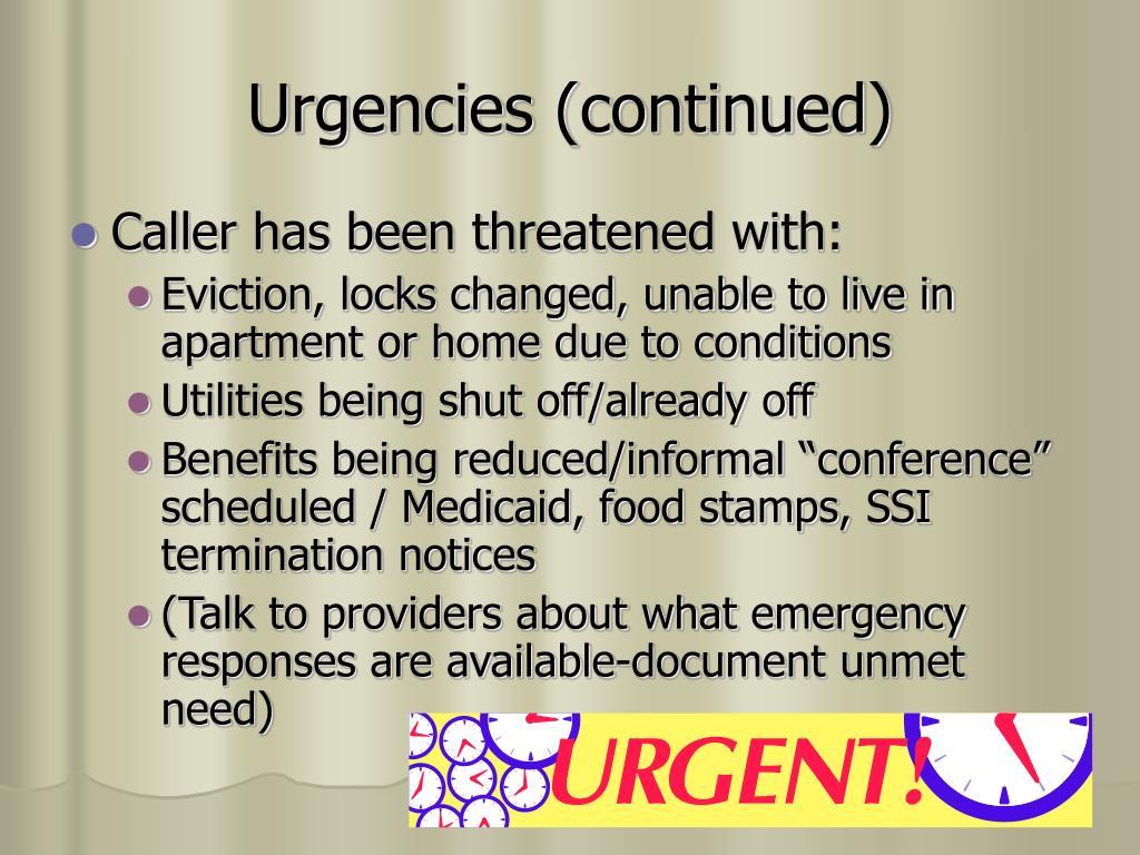 Urgencies (continued)
