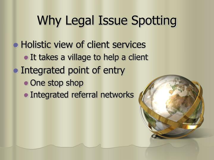 Why legal issue spotting l.jpg