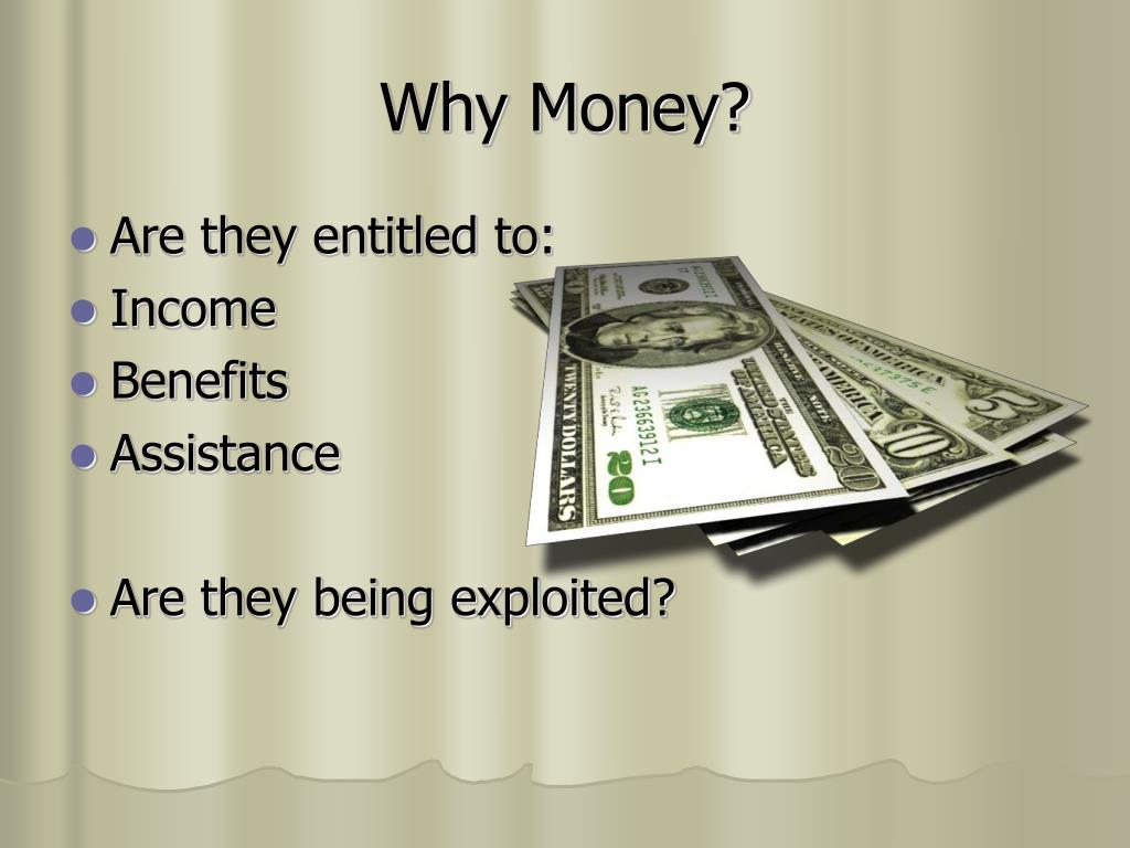 Why Money?