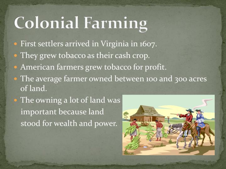 Colonial Farming