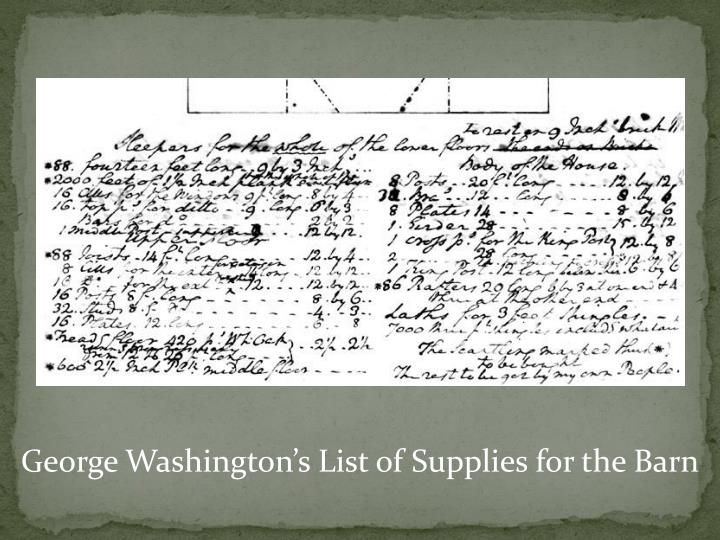 George Washington's List of Supplies for the Barn