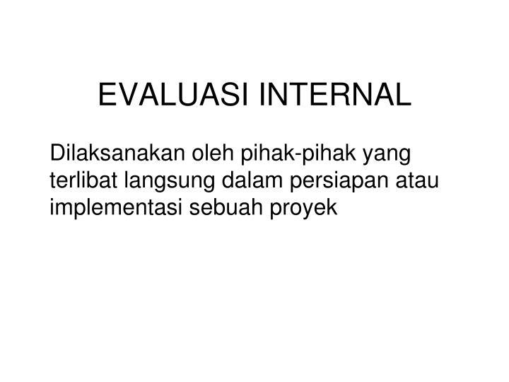 EVALUASI INTERNAL