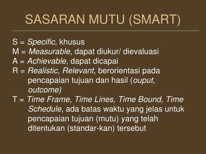 SASARAN MUTU (SMART)
