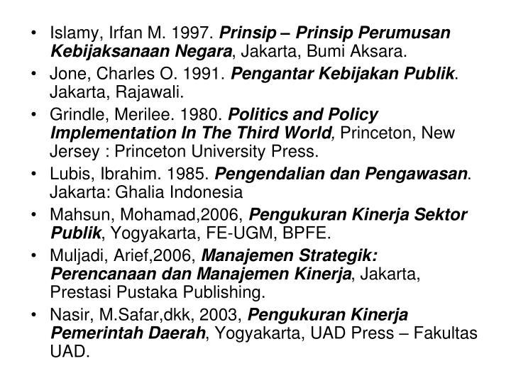 Islamy, Irfan M. 1997.
