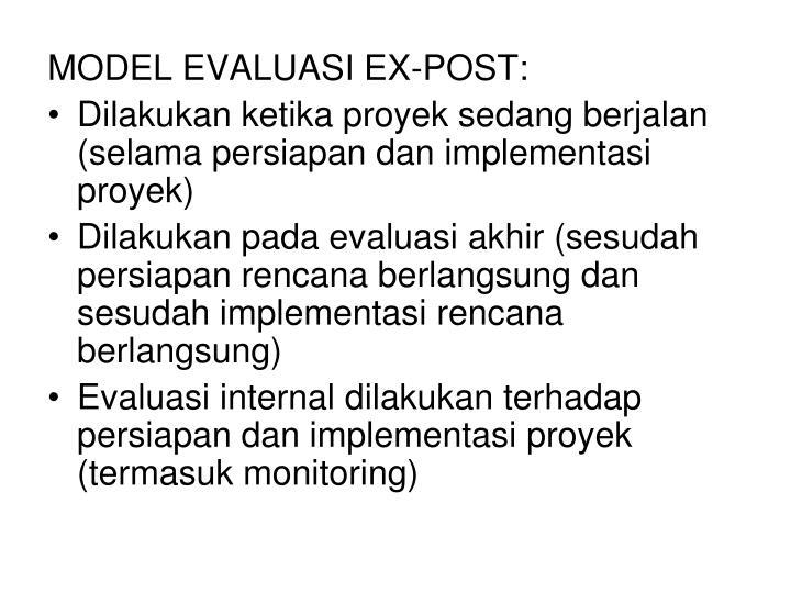 MODEL EVALUASI EX-POST: