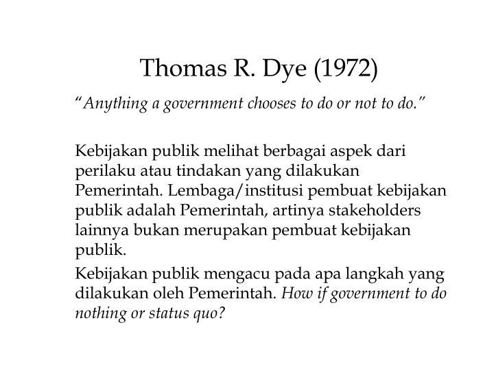 Thomas R. Dye (1972)